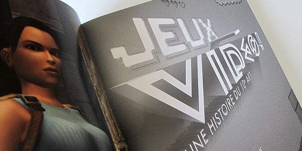 Jeux vidéo ! Une histoire du 10e art