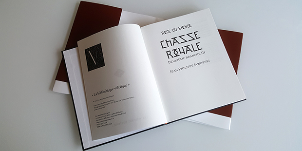 Chasse royale III (Rois du monde, 4)